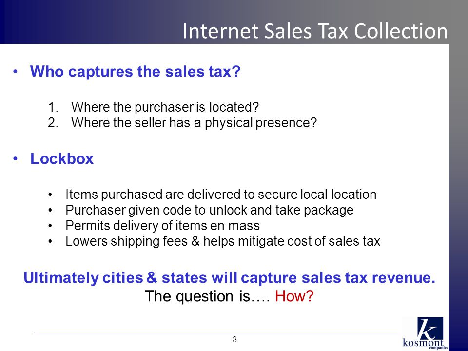 Who captures the sales tax. 1.Where the purchaser is located.