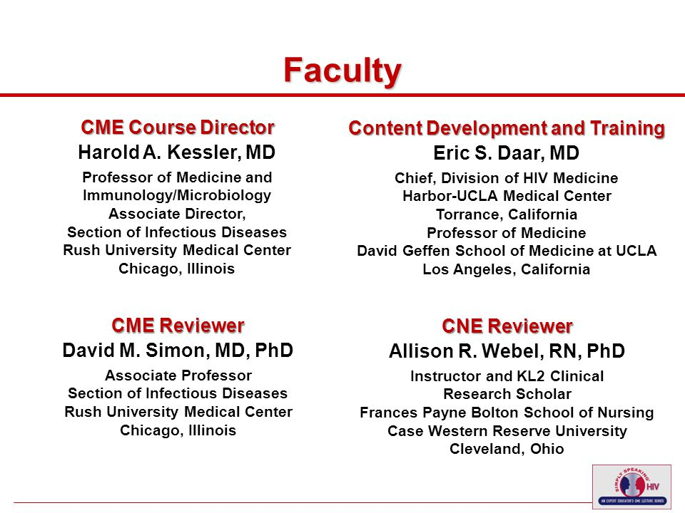 5 Faculty CME Course Director Harold A.