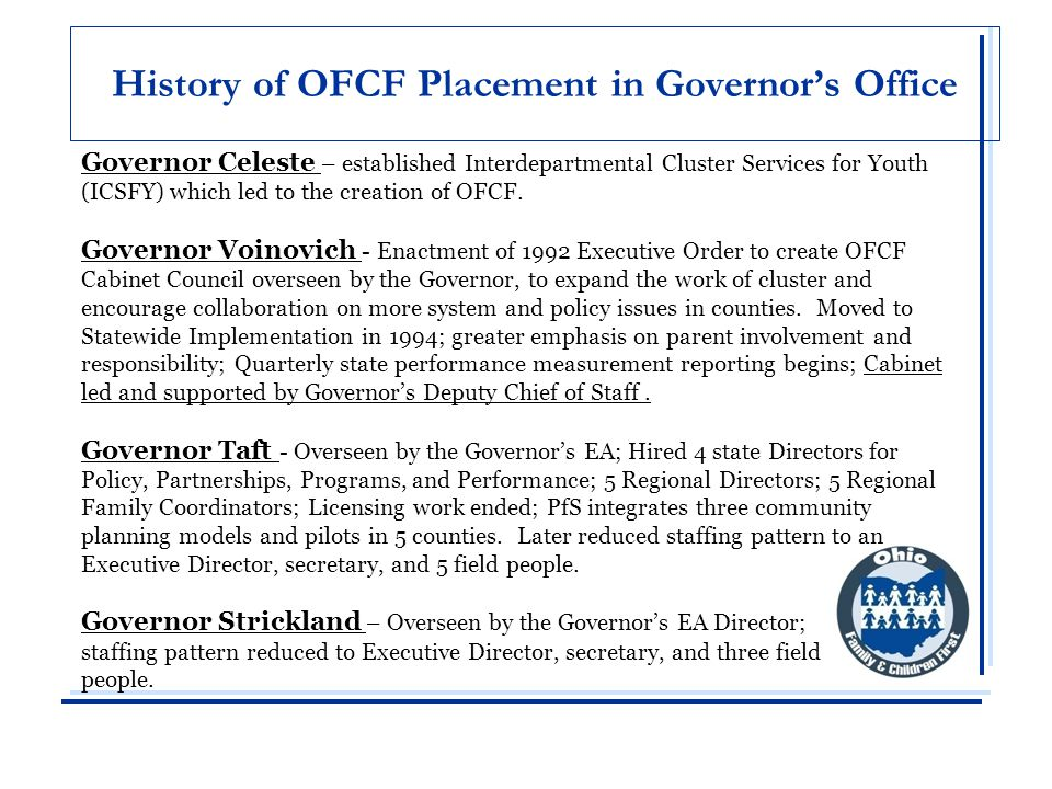 History of OFCF Cabinet Governor Voinovich's OFCF Vision All children will enter school ready to learn.