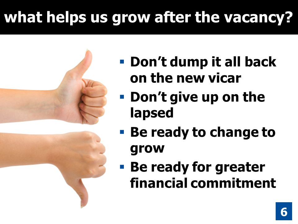 15 6 what helps us grow after the vacancy.