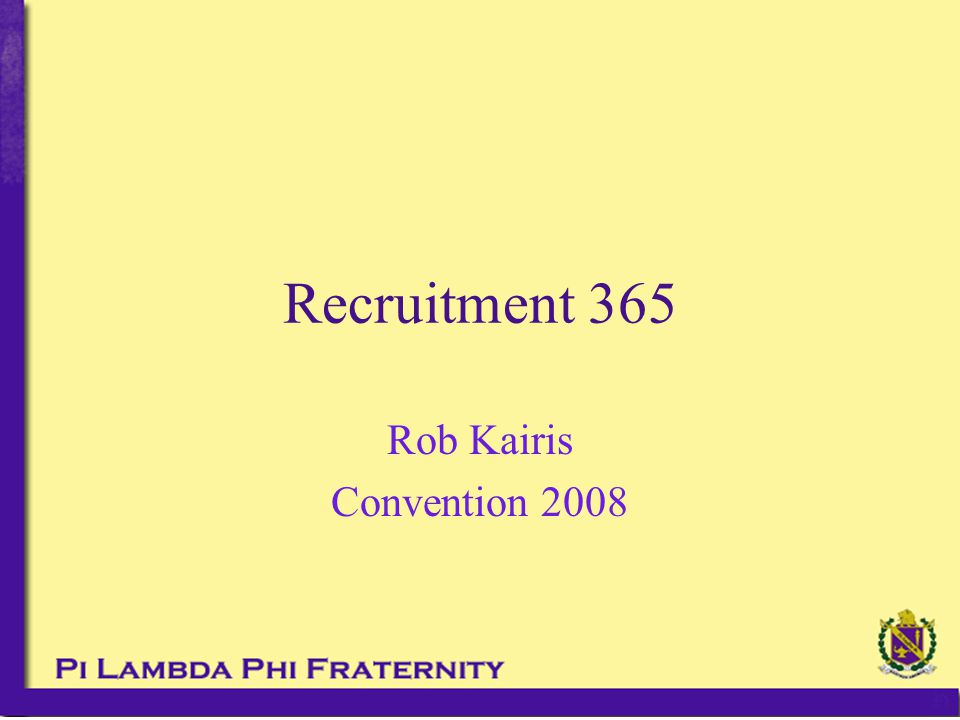 Recruitment 365 Rob Kairis Convention 2008