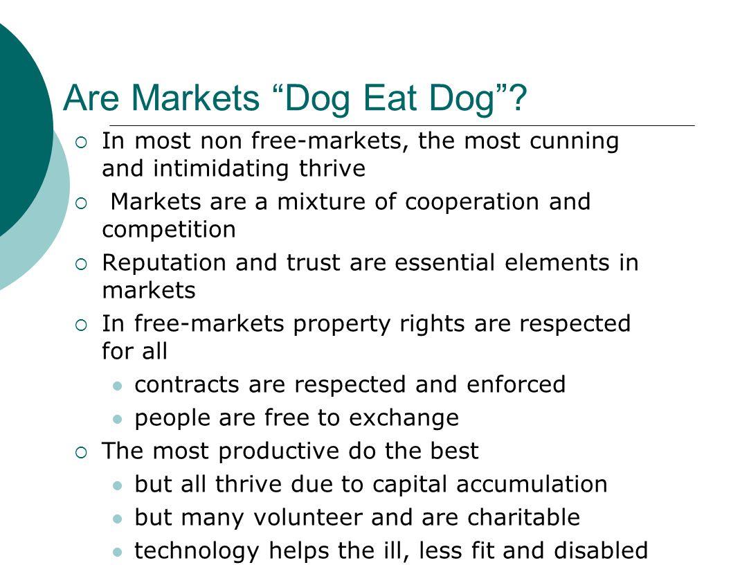 Are Markets Dog Eat Dog .