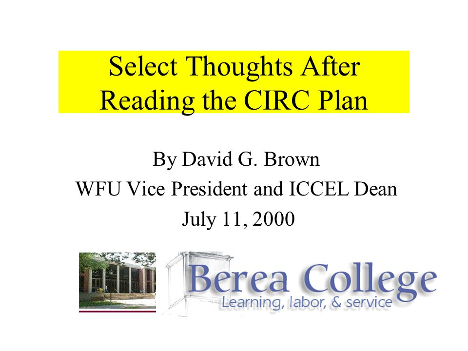 Select Thoughts After Reading the CIRC Plan By David G.