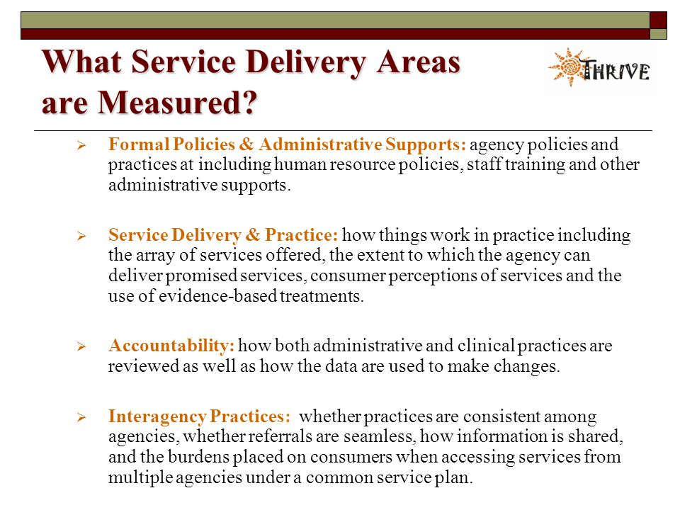 What Service Delivery Areas are Measured.