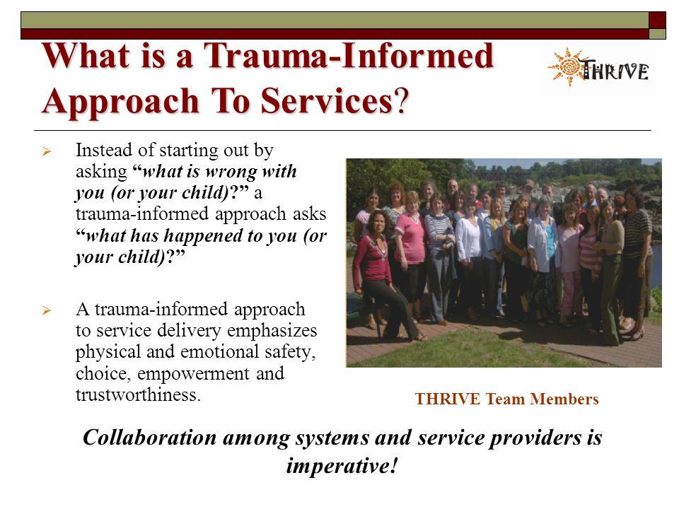 Why Use a Trauma-Informed Approach.
