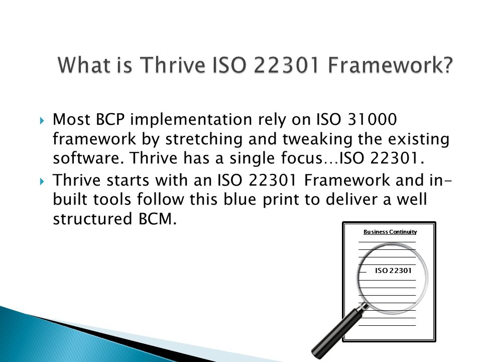 Business Continuity Test & Audit Business Continuity Exercise Business Continuity - Insights Business Continuity Plans Business Impact Analysis Continuous Improvement Cycle Generic model of ISO 22301 Implementation of ISO 22301 through Thrive Technology
