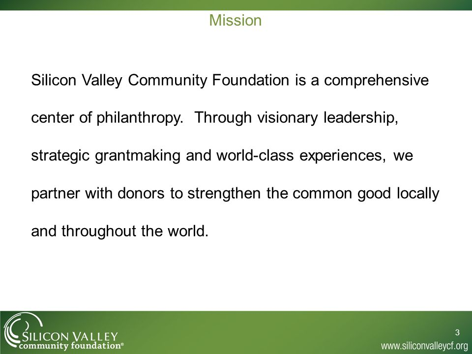Mission Silicon Valley Community Foundation is a comprehensive center of philanthropy.