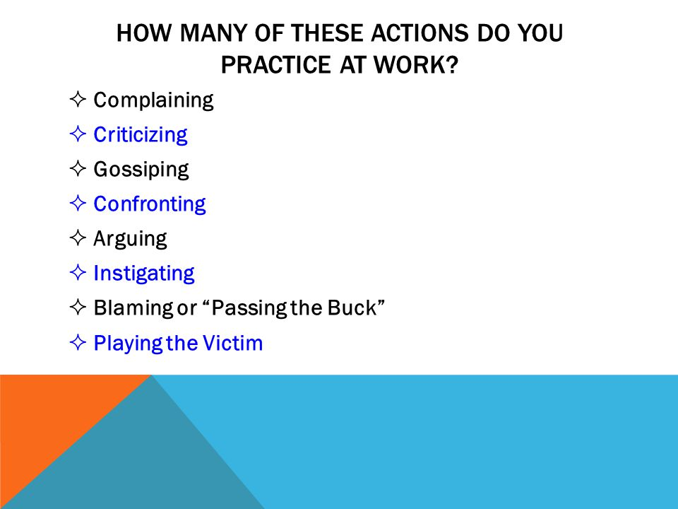 HOW MANY OF THESE ACTIONS DO YOU PRACTICE AT WORK.