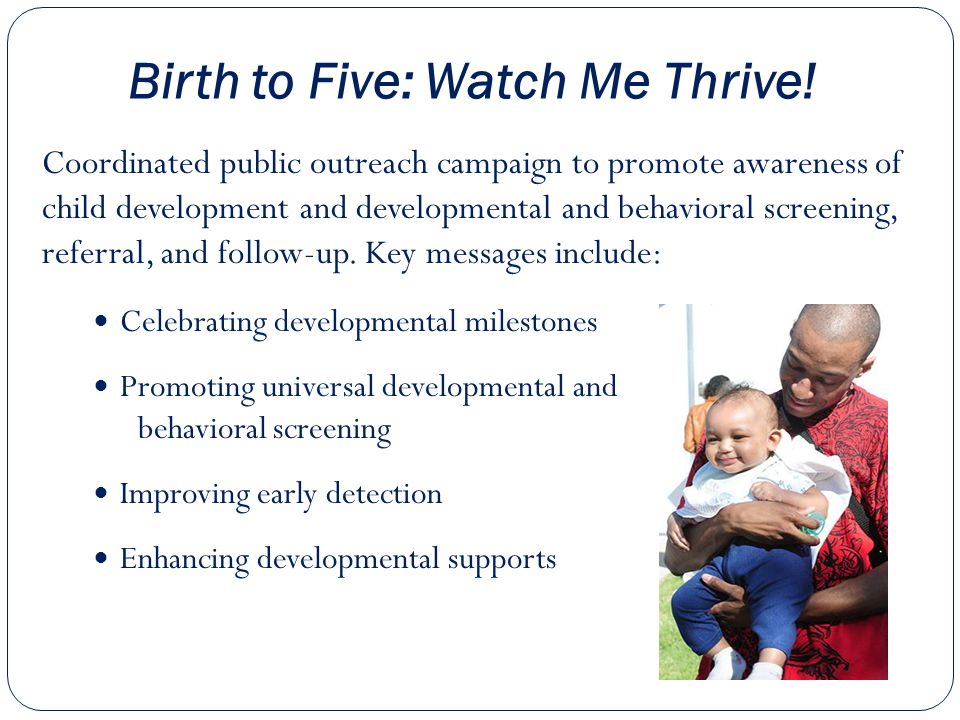 Birth to Five: Watch Me Thrive.