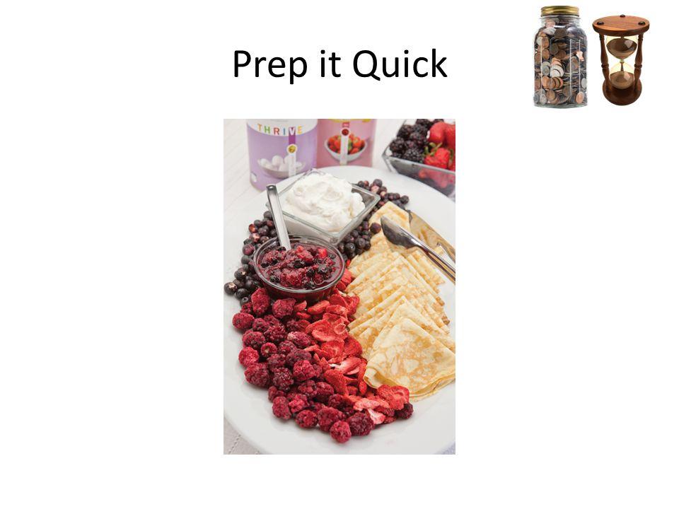 Prep it Quick