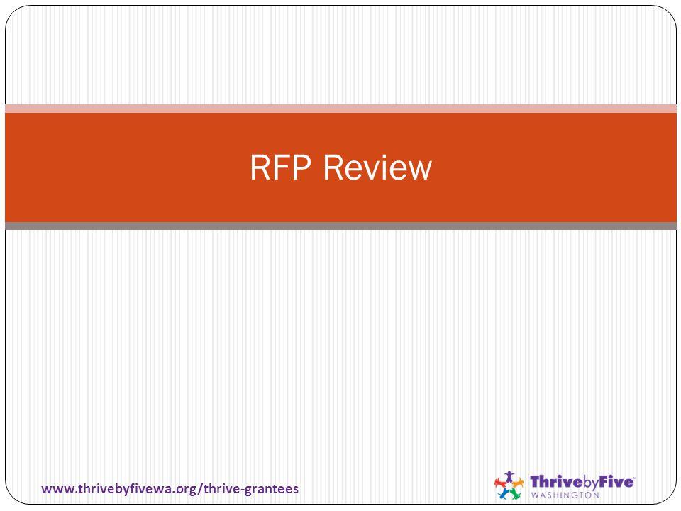RFP Review www.thrivebyfivewa.org/thrive-grantees
