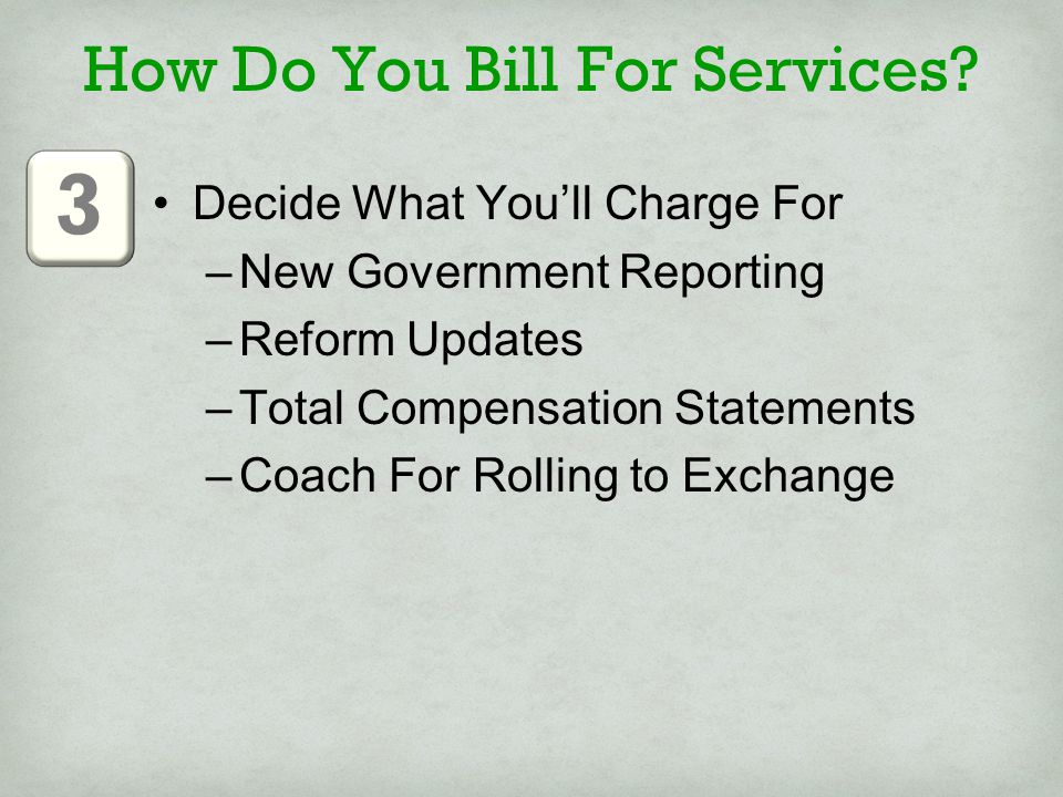 How Do You Bill For Services.