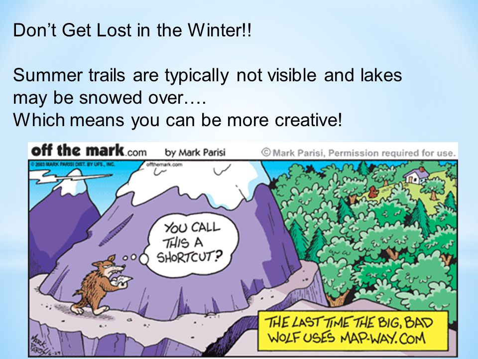 Don't Get Lost in the Winter!.