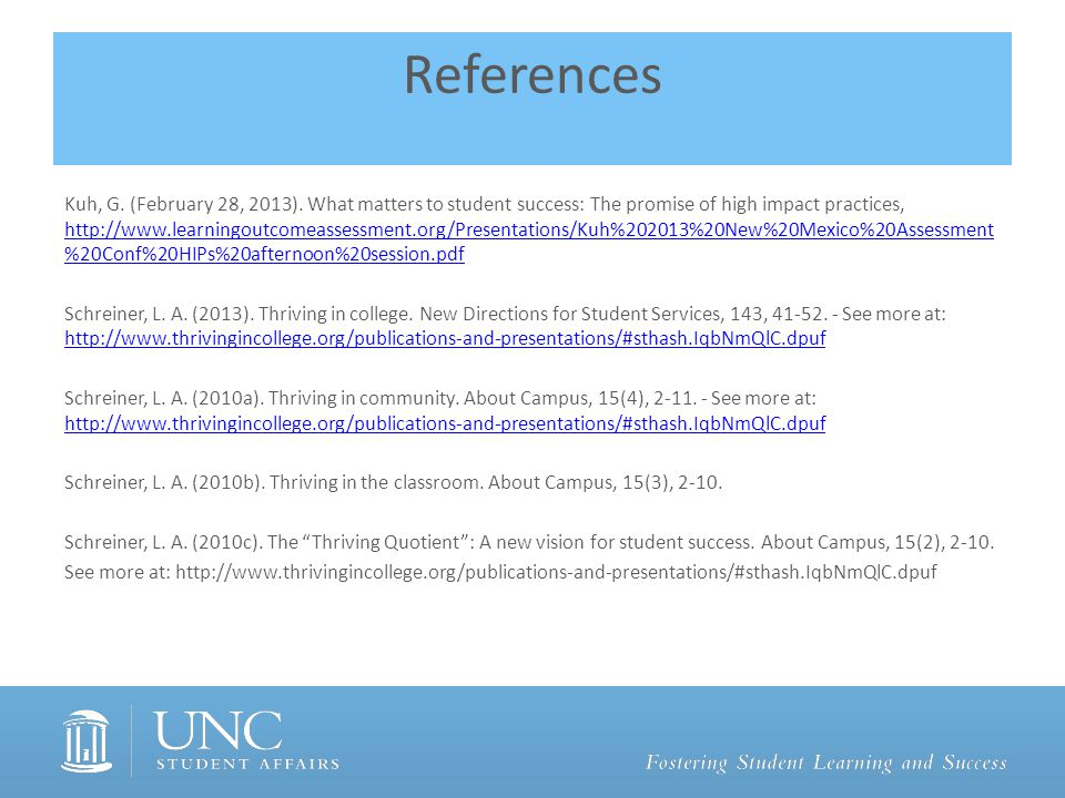 References Kuh, G. (February 28, 2013).