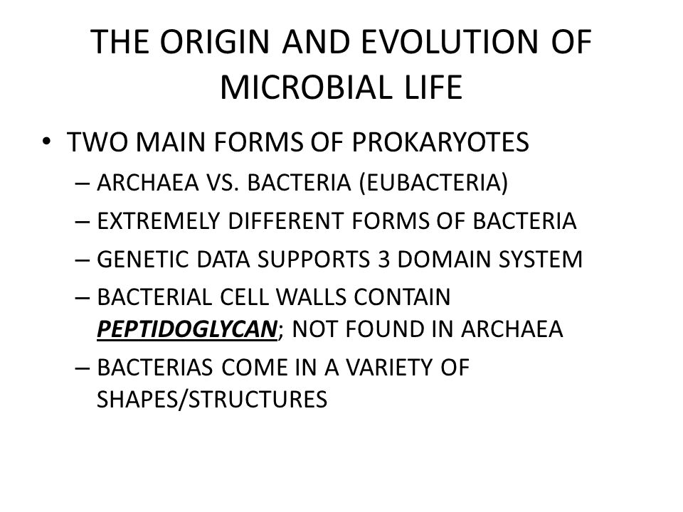 THE ORIGIN AND EVOLUTION OF MICROBIAL LIFE BACTERIAS