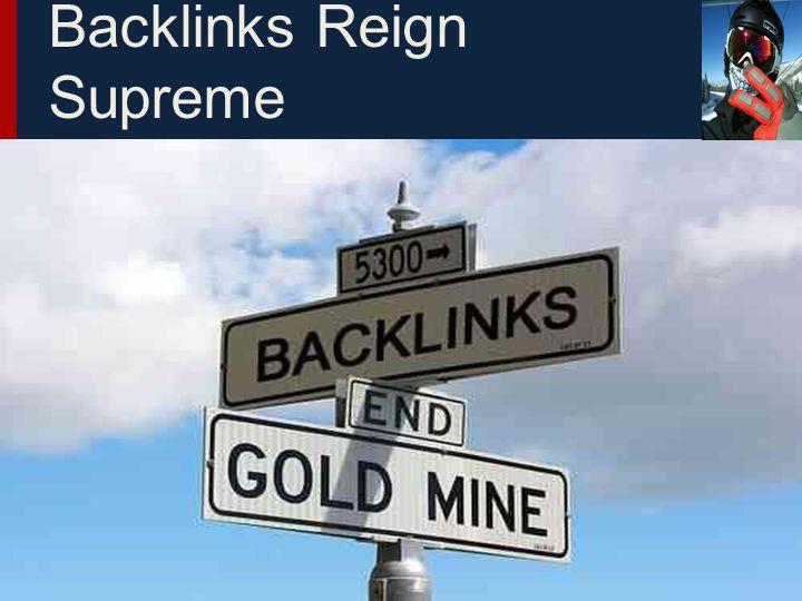 Backlinks Reign Supreme