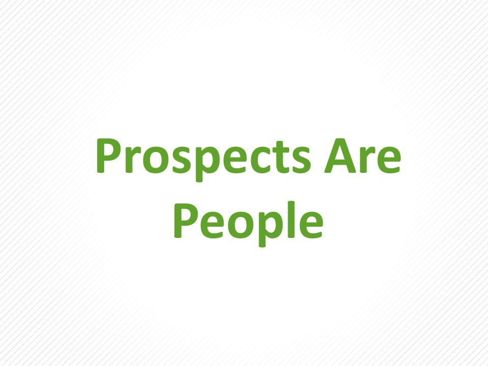 Prospects Are People