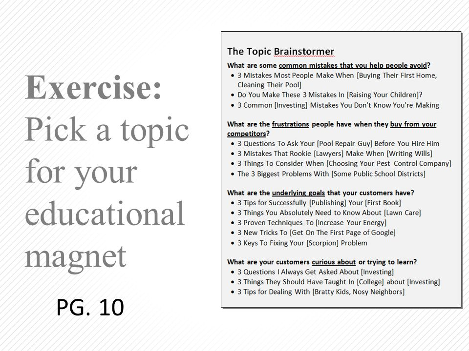 Exercise: Pick a topic for your educational magnet PG. 10