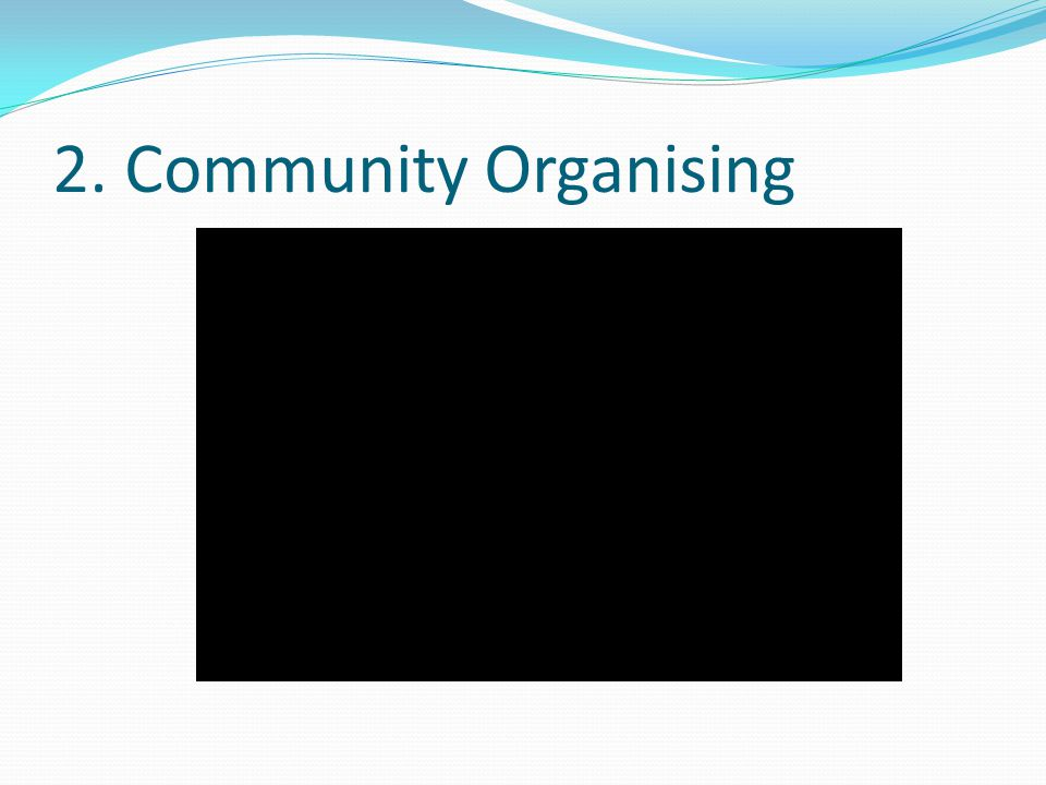 2. Community Organising