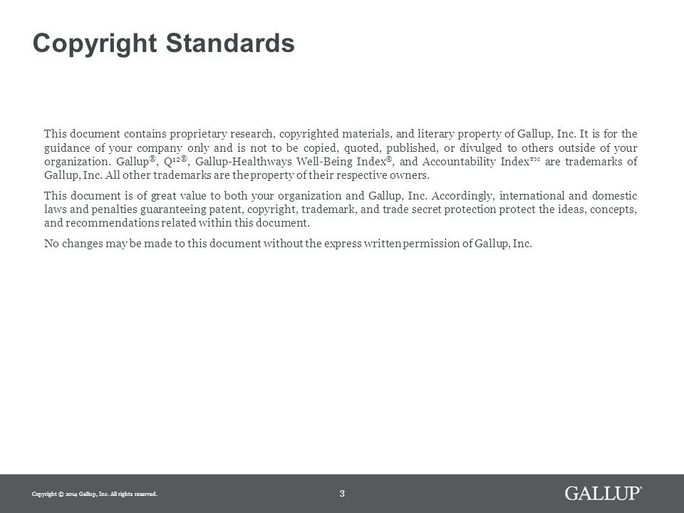 What is the Impact on Well-Being? 4 Copyright © 2014 Gallup, Inc. All rights reserved.