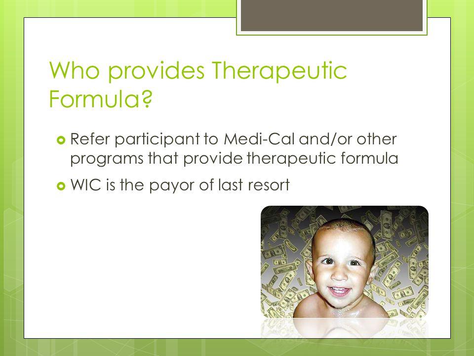 Who provides Therapeutic Formula.