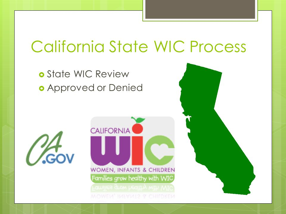 California State WIC Process  State WIC Review  Approved or Denied