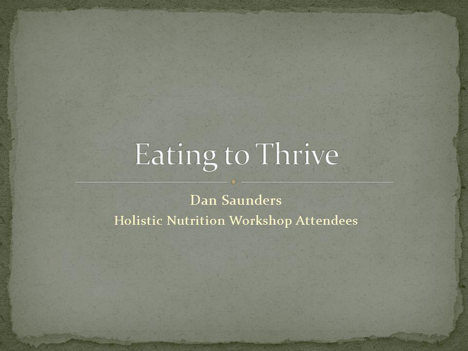 Dan Saunders Holistic Nutrition Workshop Attendees