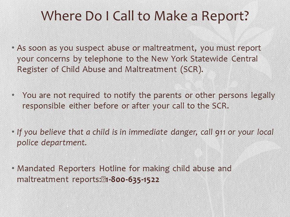 Where Do I Call to Make a Report.