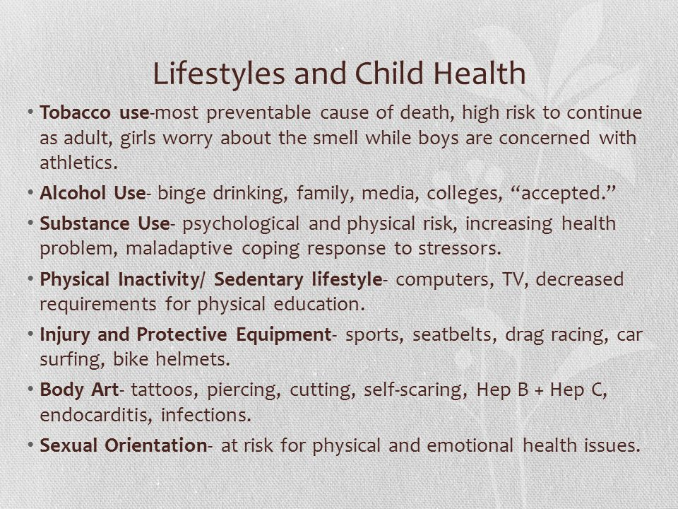 Lifestyles and Child Health Tobacco use-most preventable cause of death, high risk to continue as adult, girls worry about the smell while boys are concerned with athletics.