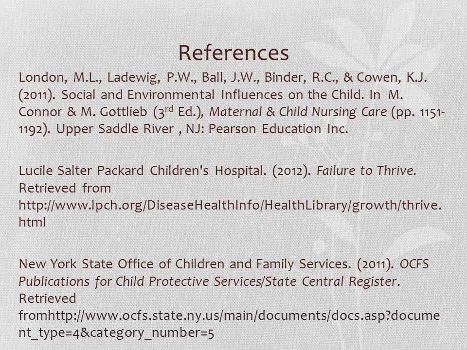 References London, M.L., Ladewig, P.W., Ball, J.W., Binder, R.C., & Cowen, K.J.