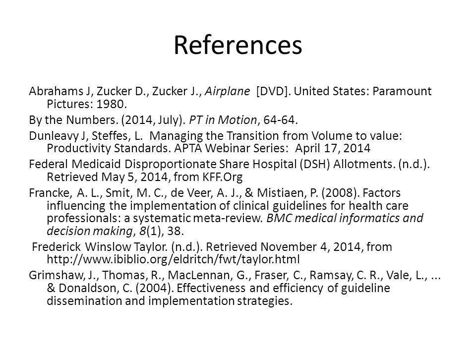 References Abrahams J, Zucker D., Zucker J., Airplane [DVD].