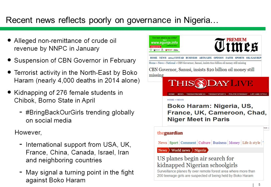 5 Recent news reflects poorly on governance in Nigeria… Alleged non-remittance of crude oil revenue by NNPC in January Suspension of CBN Governor in F