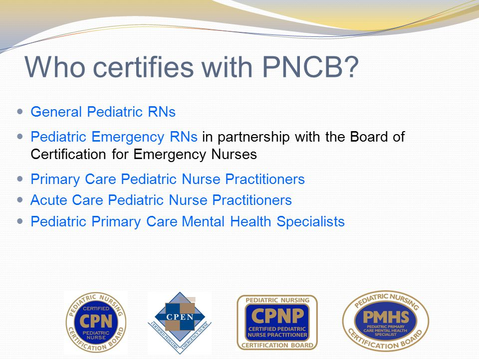 Who certifies with PNCB.