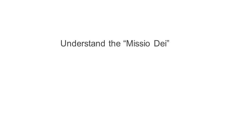 Understand the Missio Dei
