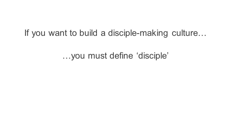 …you must define 'disciple'