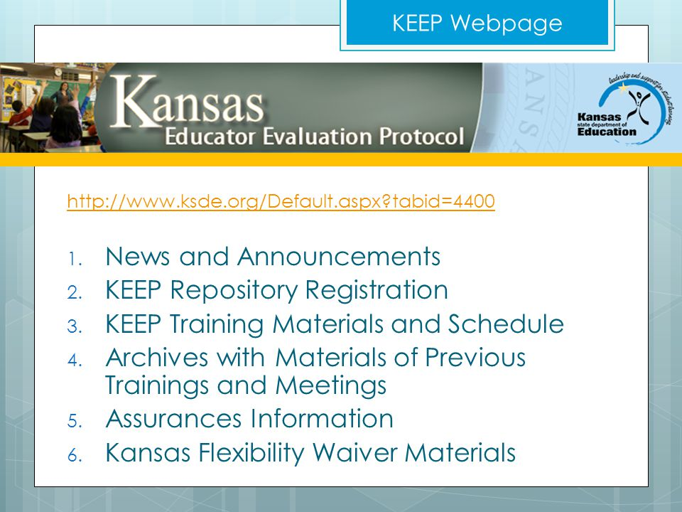 http://www.ksde.org/Default.aspx tabid=4400 1. News and Announcements 2.