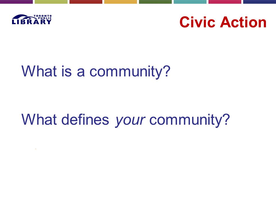 What is a community? What defines your community?.