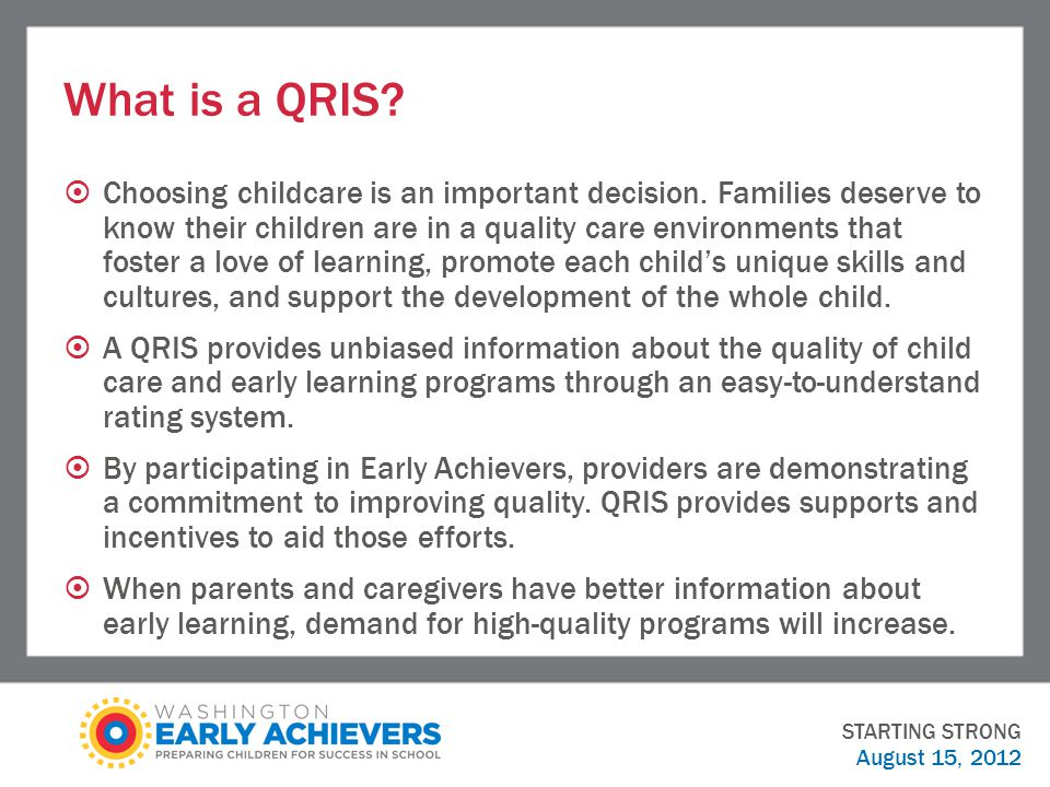 What is a QRIS.  Choosing childcare is an important decision.