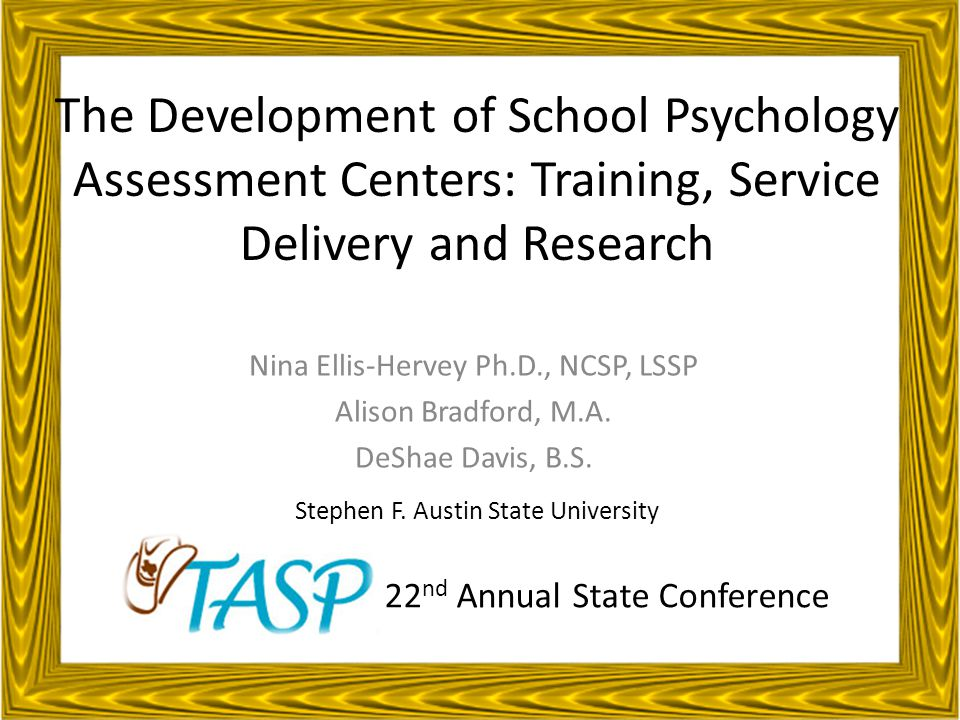 Mini-Skills Workshop Parts Why a School Psychology Assessment Center (SPAC).