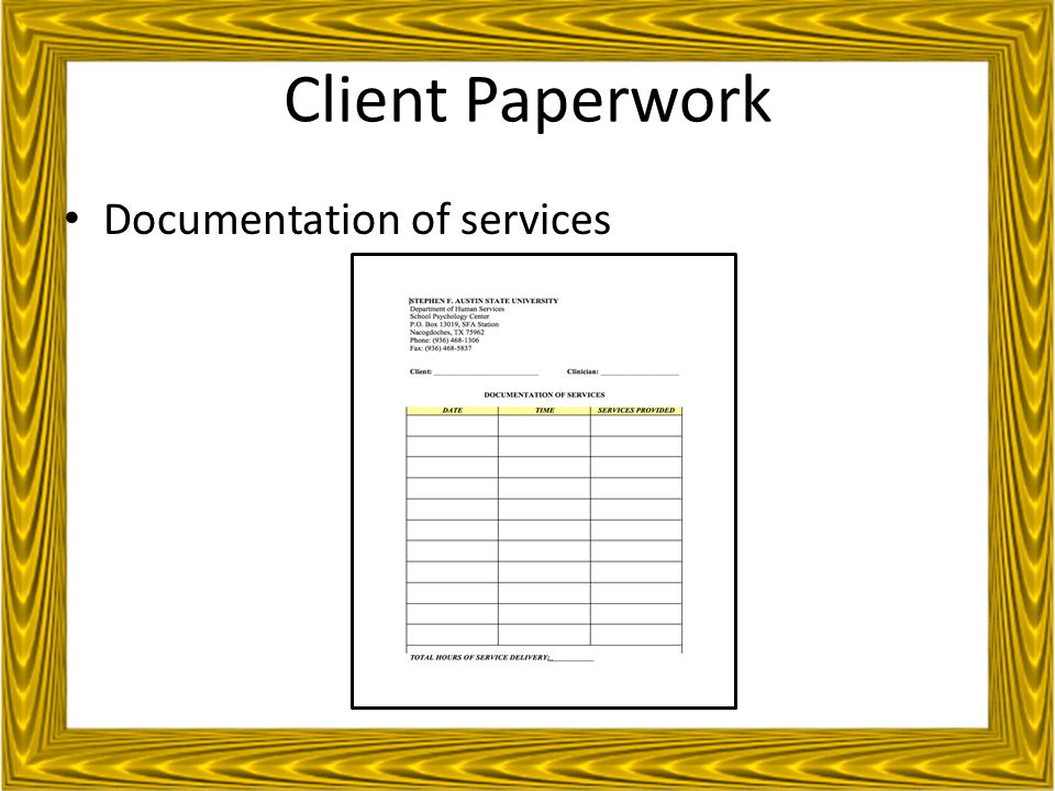 Client Paperwork Documentation of services