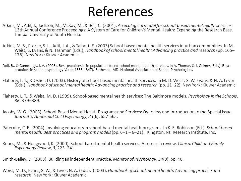 References Atkins, M., Adil, J., Jackson, M., McKay, M., & Bell, C.