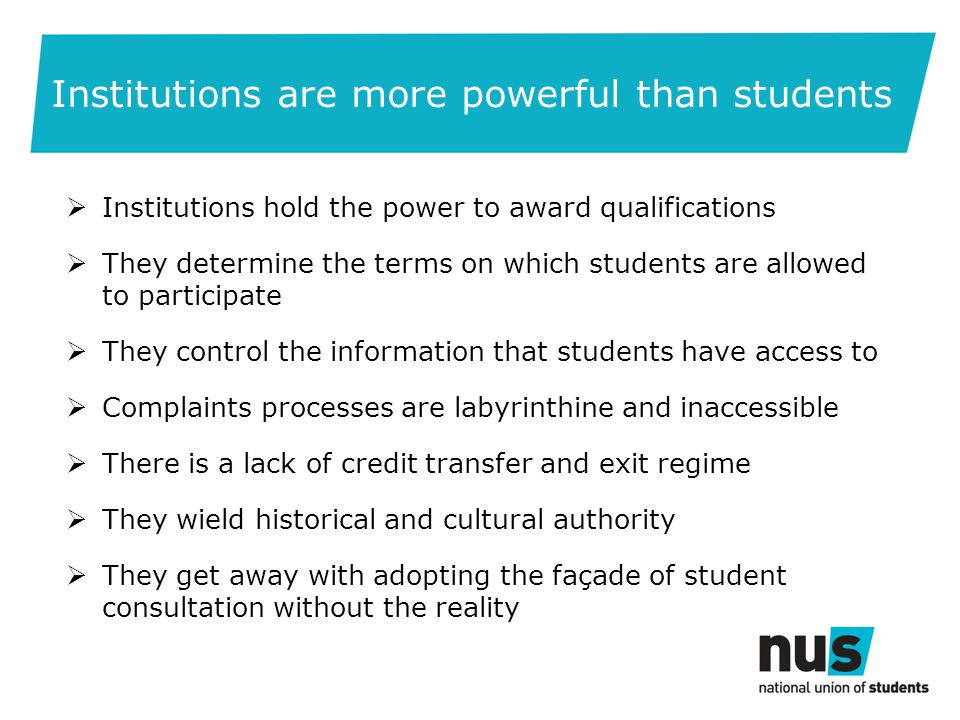 Regulatory implications  Not bringing alternative providers up to standard of publicly-funded institutions but raising the bar on student rights and protections across the whole system  For students to be safe and active members of their institutional community they need representation, advice, advocacy and redress  These rights should not accrue to students on the basis of payment, but as the way we preserve the high quality and standards of UK HE