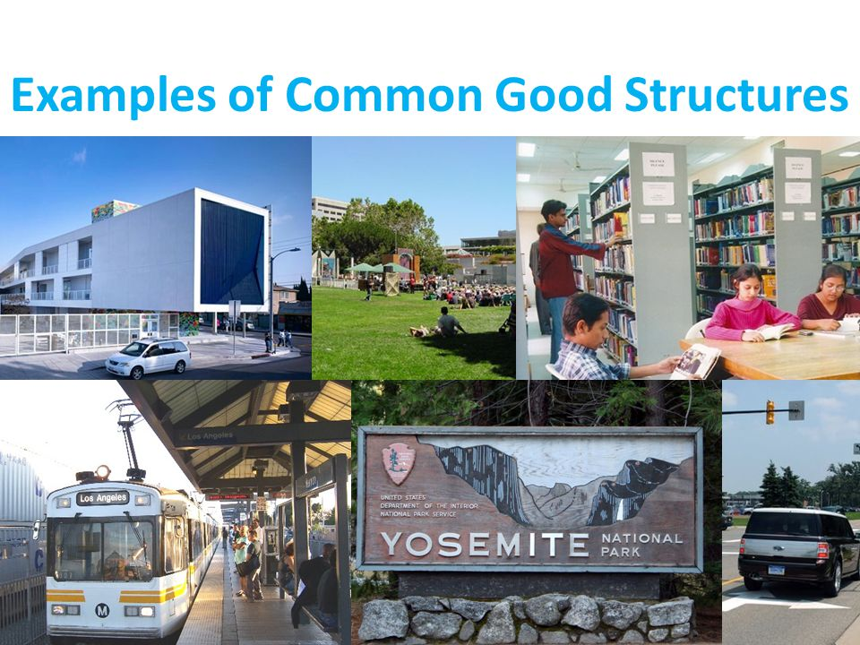 Examples of Common Good Structures
