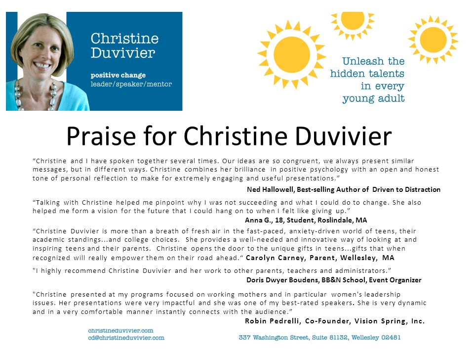 Christine and I have spoken together several times.