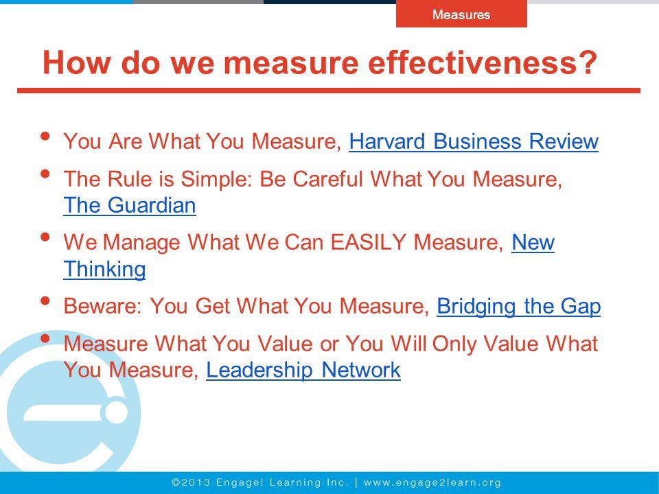 How do we measure effectiveness.