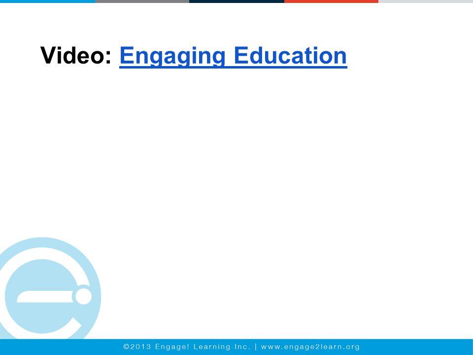 Video: Engaging EducationEngaging Education
