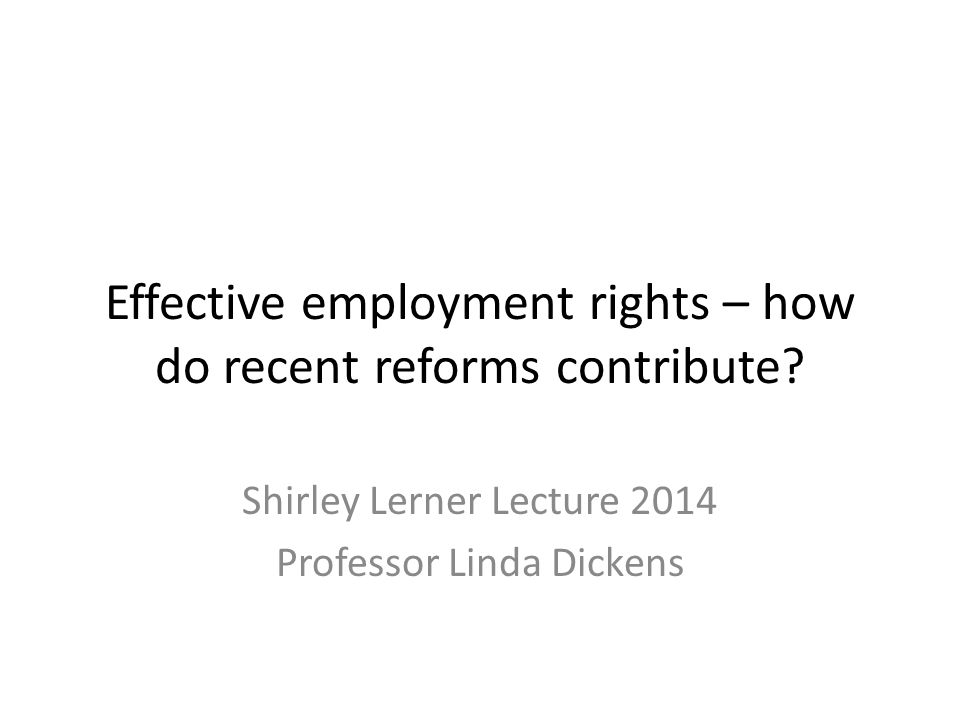 Over to you…… L.Dickens (ed) Making Employment Rights Effective.