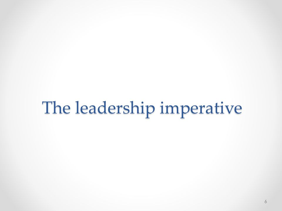 The leadership imperative 6