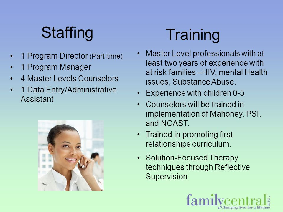 Services we offer … Therapeutic parenting by utilizing a solution focused approach with the Promoting First Relationships Curriculum Social emotional support Increasing their awareness of SA issues, and mental health issues Multidisciplinary meetings Court Testimony