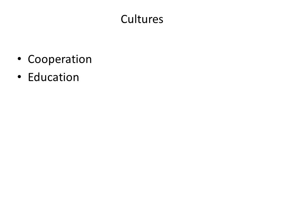 Cultures Cooperation Education